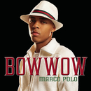 Marco Polo (Album Version) feat.Soulja Boy Tell 'Em/Bow Wow