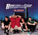 Almost/Bowling For Soup