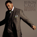 Faithful To Believe/Byron Cage