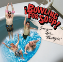 Sorry For Partyin'/Bowling For Soup