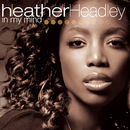 In My Mind/Heather Headley