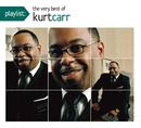 Playlist: The Very Best Of Kurt Carr/Kurt Carr