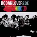 Rocanlover/Zoé