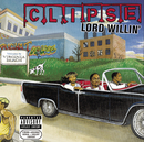Lord Willin'/Clipse
