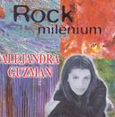 Rock Milenium: Alejandra Guzman/Alejandra Guzmán