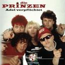 Die Prinzen - Adel verpflichtet/Die Prinzen