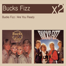 Are You Ready/Bucks Fizz