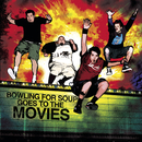 Bowling For Soup Goes To The Movies [Deluxe Version]/Bowling For Soup