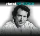 Lo Esencial/José Luis Perales