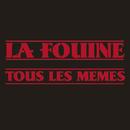 Tous Les Mêmes/La Fouine