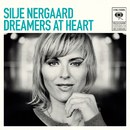 Dreamers at Heart/Silje Nergaard