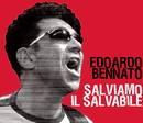 Salviamo il salvabile/Edoardo Bennato