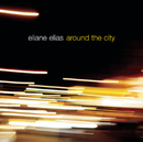Around The City/Eliane Elias