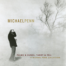 Palms & Runes, Tarot & Tea: A Michael Penn Collection/Michael Penn