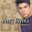 Historia, Vol. I/Jerry Rivera