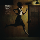 First Train Home/Imogen Heap
