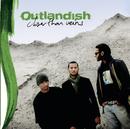 Closer Than Veins/Outlandish
