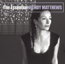 The Essential/Wendy Matthews