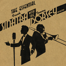 The Essential Frank Sinatra with the Tommy Dorsey Orchestra/Tommy Dorsey & His Orchestra with Frank Sinatra