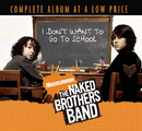 I Don't Want To Go To School/The Naked Brothers Band