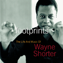 Footprints: The Life And Music Of Wayne Shorter/Wayne Shorter