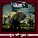 The Elephant Riders/Clutch