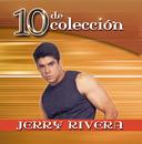 10 De Coleccion/Jerry Rivera