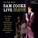 One Night Stand - Sam Cooke Live At The Harlem Square Club, 1963/Sam Cooke