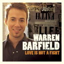 Love Is Not A Fight/Warren Barfield