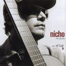 Nicho... En El Bar 2/Nicho Hinojosa