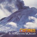 El Nervio Del Volcan/Caifanes