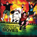 Bowling For Soup Goes To The Movies/Bowling For Soup