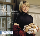 Martha Stewart Living Music: Jazz For The Holidays/Martha Stewart