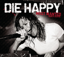 Most Wanted (Best Of)/Die Happy