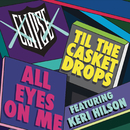 All Eyes on Me feat.Keri Hilson/Clipse