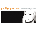 Canzoni Stupende/Patty Pravo