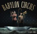 La belle étoile/Babylon Circus