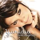 Entre Mariposas/Yuridia