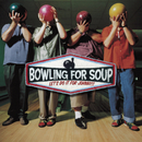 Let's Do It For Johnny/Bowling For Soup