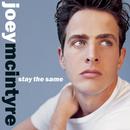 Stay The Same/Joey McIntyre