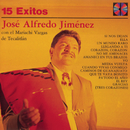 Serie Oro 15 Exitos De José Alfredo Jiminez/José Alfredo Jiménez