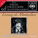 La Gran Colección del 60 Aniversario CBS/Lorenzo de Monteclaro