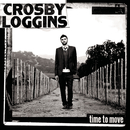 Time To Move/Crosby Loggins