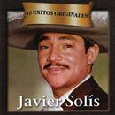 15 Exitos Originales/Javier Solís