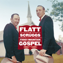 Foggy Mountain Gospel/Flatt & Scruggs