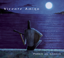 Paseo De Gracia/Vicente Amigo