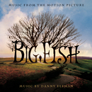 Big Fish - Music from the Motion Picture/Original Motion Picture Soundtrack