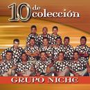 10 De Colección/Grupo Niche