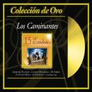 Coleccion de Oro/Los Caminantes