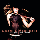 Everybody's Got A Story/Amanda Marshall